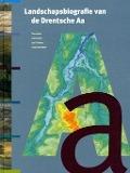 Bekijk details van Landschapsbiografie van de Drentsche Aa