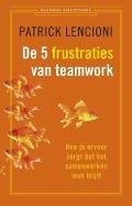 Bekijk details van De 5 frustraties van teamwork