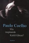 Bekijk details van Wie inspireerde Kahlil Gibran?