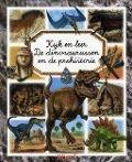 Bekijk details van Kijk en leer: De dinosaurussen en de prehistorie