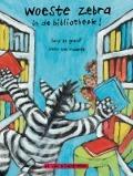 Bekijk details van Woeste zebra in de bibliotheek!