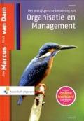 Bekijk details van Een praktijkgerichte benadering van organisatie & management; [Studieboek]