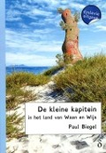 Bekijk details van De kleine kapitein in het land van Waan en Wijs
