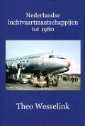 Bekijk details van Nederlandse luchtvaartmaatschappijen tot 1980