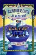 Bekijk details van De avonturenschool van juf Wervelwind