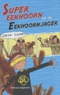Bekijk details van Supereekhoorn en de Eekhoornjager
