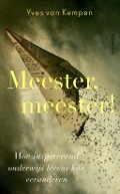 Bekijk details van Meester, meester!