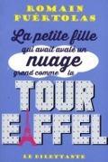 Bekijk details van La petite fille qui avait avalé un nuage grand comme la tour Eiffel