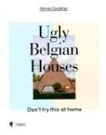 Bekijk details van Ugly Belgian houses
