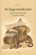 Bekijk details van De lange zevende eeuw of hoe christendom en islam de macht verdeelden