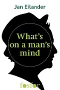Bekijk details van What's on a man's mind?