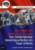 Bekijk details van 20 vragen en antwoorden over het Nederlandse slavernijverleden en haar erfenis