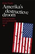 Bekijk details van Amerika's destructieve droom