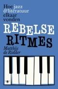 Bekijk details van Rebelse ritmes