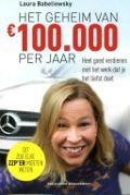 Bekijk details van Het geheim van €100.000 per jaar
