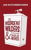 Bekijk details van De woorden van Wilders & hoe ze werken