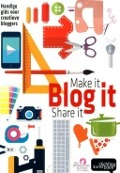 Bekijk details van Make it, blog it, share it