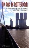 Bekijk details van Op pad in Rotterdam