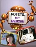 Bekijk details van Robots, net mensen