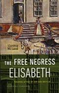 Bekijk details van The Free Negress Elisabeth
