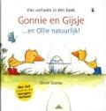 Bekijk details van Gonnie en Gijsje...en Ollie natuurlijk!