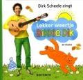 Bekijk details van Dirk Scheele zingt Lekker weertje, Dikkie Dik