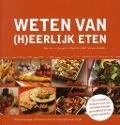 Bekijk details van Weten van (h)eerlijk eten; Dl. 1