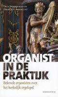 Bekijk details van Organist in de praktijk