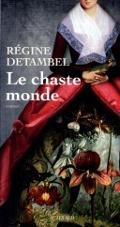 Bekijk details van Le chaste monde
