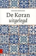 Bekijk details van De Koran uitgelegd