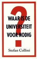 Bekijk details van Waar is de universiteit voor nodig?