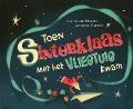 Bekijk details van Toen Sinterklaas met het vliegtuig kwam!