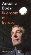 Bekijk details van Ik droom mij Europa