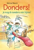 Bekijk details van Donders! Je mag de tandarts niet bijten!