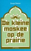 Bekijk details van De kleine moskee op de prairie
