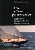 Bekijk details van Eco-efficient value creation, sustainable strategies for the circular economy