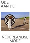 Bekijk details van Ode aan de Nederlandse mode