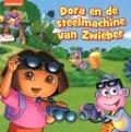 Bekijk details van Dora en de steelmachine van Zwieber