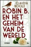 Bekijk details van Robin B. en het geheim van de wereld