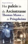 Bekijk details van Het paleis in de Arcisstrasse, Thomas Mann en de Pringheims