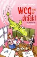Bekijk details van Weg met die draak!