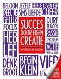 Bekijk details van Succes door eigen creatie