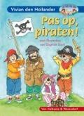 Bekijk details van Pas op, piraten!