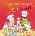 Bekijk details van Slagroom op je snoet