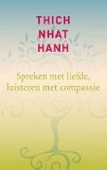 Bekijk details van Spreken met liefde, luisteren met compassie