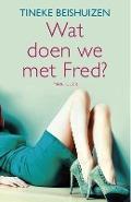 Bekijk details van Wat doen we met Fred?