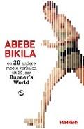 Bekijk details van Abebe Bikila en 20 andere mooie verhalen uit 20 jaar Runner's world
