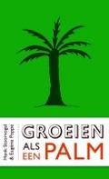 Bekijk details van Groeien als een palm