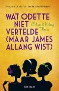 Bekijk details van Wat Odette niet vertelde (maar James allang wist)
