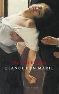 Bekijk details van Blanche en Marie